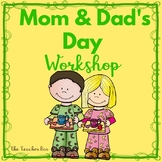 Kindergarten- Special Education - Mom and Dad's Day Workshop