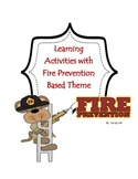 Math and Literacy Unit with Fire Prevention Theme