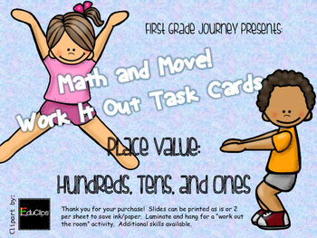 Math and Move! Exercise Task Cards Around the Room {Pl Val Hundreds, Tens & One}