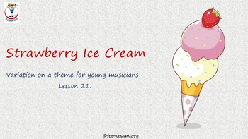 Math and Music, Lesson 21: Strawberry Ice Cream