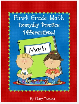 Math for First Grade: Everyday Practice Differentiated