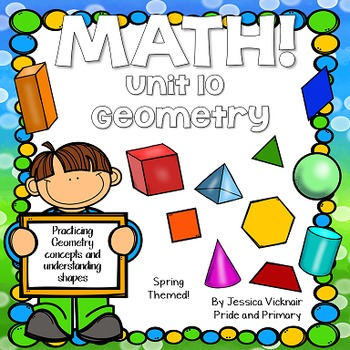 Math for First Grade! Unit 10: Geometry