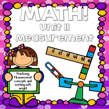 Math for First Grade! Unit 11: Measurement