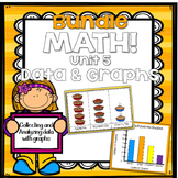 Math for First Grade! Unit 5 BUNDLE: Data & Graphs {Lessons and Centers}