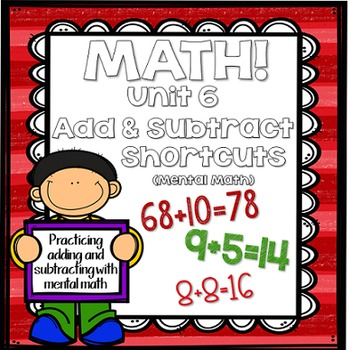 Math for First Grade! Unit 6: Add and Subtract Shortcuts (