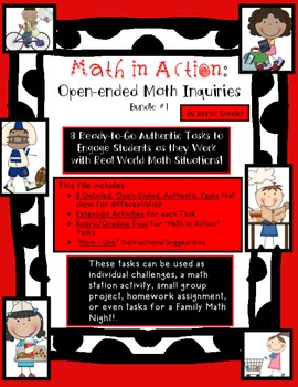 Math in Action: Ready-to-Go Open-Ended Math Tasks Common Core Aligned BUNDLE 1