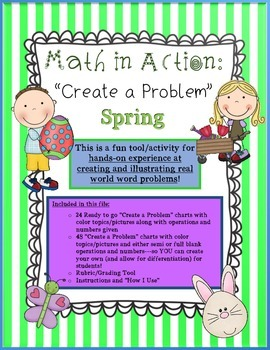 "Math in Action: SPRING ""Create a Problem"" Ready-to-Go Word Problem Charts"