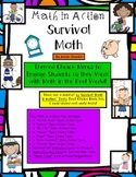 Math in Action: SURVIVAL MATH! Real World Open-Ended Math Tasks Common Core