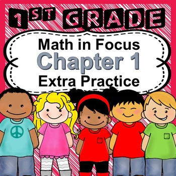 Math in Focus 1st Grade, Chapter 1 Review