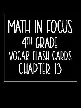 Math in Focus 4th Grade Flash Cards Chapter 13