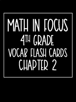 Math in Focus 4th Grade Flash Cards Chapter 2