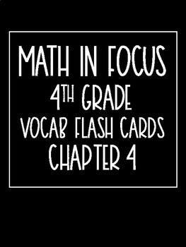 Math in Focus 4th Grade Flash Cards Chapter 4