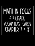 Math in Focus 4th Grade Flash Cards Chapters 7 and 8