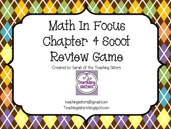 Math in Focus Chapter 4 Scoot Review Game