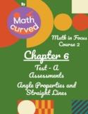 Math in Focus Course 2-Chap 6 Assessments Test A-Angle Properties&Straight Lines