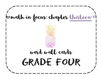 Math in Focus Grade 4 Vocabulary/Word Wall Cards (Chapter 13)