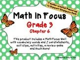 Math in Focus - Third Grade Chapter 6