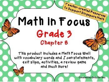 Math in Focus - Third Grade Chapter 8