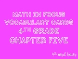 Math in Focus Vocabulary 4th Grade Chapter 5
