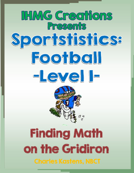 Math in Football-Level I--Using Football to Teach/Reinforc