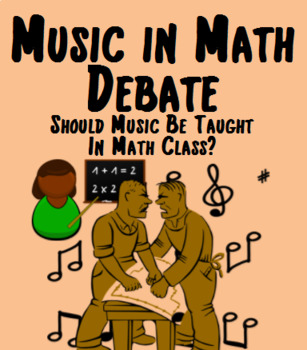 Music in Math - Debate - Should Music Be Taught in Math Class?