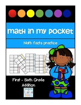 Math in My Pocket ~ Addition First -Sixth Grade