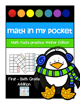 Math in My Pocket ~ Addition First -Sixth Grade Winter Edition
