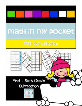 Math in My Pocket ~ Subtraction First -Sixth Grade Winter Edition