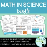Math in Science Bundle: Sig Figs, Sci Notation, SI Units + Conversions