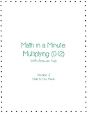 Math in a Minute: Multiplication (0-12) Pack #2