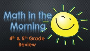 Math in the Morning Review for 4th & 5th Grades