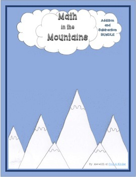 Math in the Mountains Addition and Subtraction Basic Fact Practice Bundle