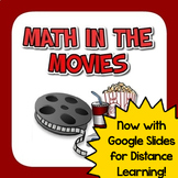 Math in the Movies - NOW INCLUDES GOOGLE SLIDES FOR DISTAN