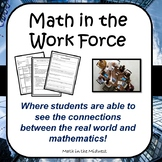 Real Life Math Project - Math in the Work Force