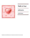 Math is Fun Workbook - Subtraction - VALENTINE THEME