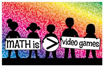 Math is Greater Than Video Games Poster