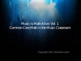 Math is Music Alive Vol 1: Mathematical Principals of The Elements of Music