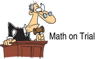 Math on Trial - Critical Thinking in Math