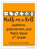 Math on a Roll -- Addition, Subtraction, & Place Value -- 2nd Grade