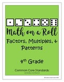 Math on a Roll -- Factors, Multiples, & Patterns -- 4th Grade
