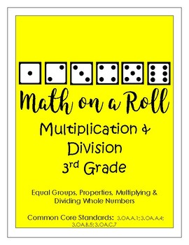 Math on a Roll -- Multiplication & Division -- 3rd Grade