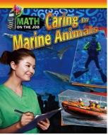 Math on the Job: Caring for Marine Animals