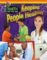 Math on the Job: Keeping People Healthy