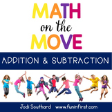 Math on the Move - Addition and Subtraction