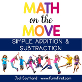 Math on the Move - Simple Addition and Subtraction