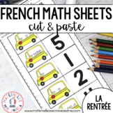 FRENCH No Prep Math Worksheets (La rentrée) - Cut & Paste (maternelle)