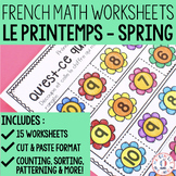 FRENCH Spring No Prep Math Worksheets (Cut & Paste) - maternelle