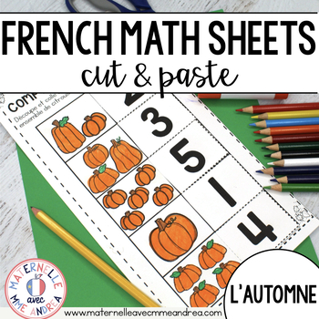 FRENCH Autumn No Prep Math Worksheets (Cut & Paste) - maternelle