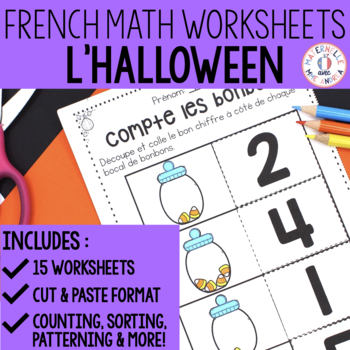 FRENCH Halloween No Prep Math Worksheets (Cut & Paste) - maternelle