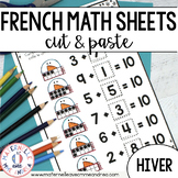FRENCH Winter (hiver) No Prep Math Worksheets - Cut & Paste (maternelle)